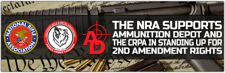 NRA Supports Ammunition Depot and the CRPA